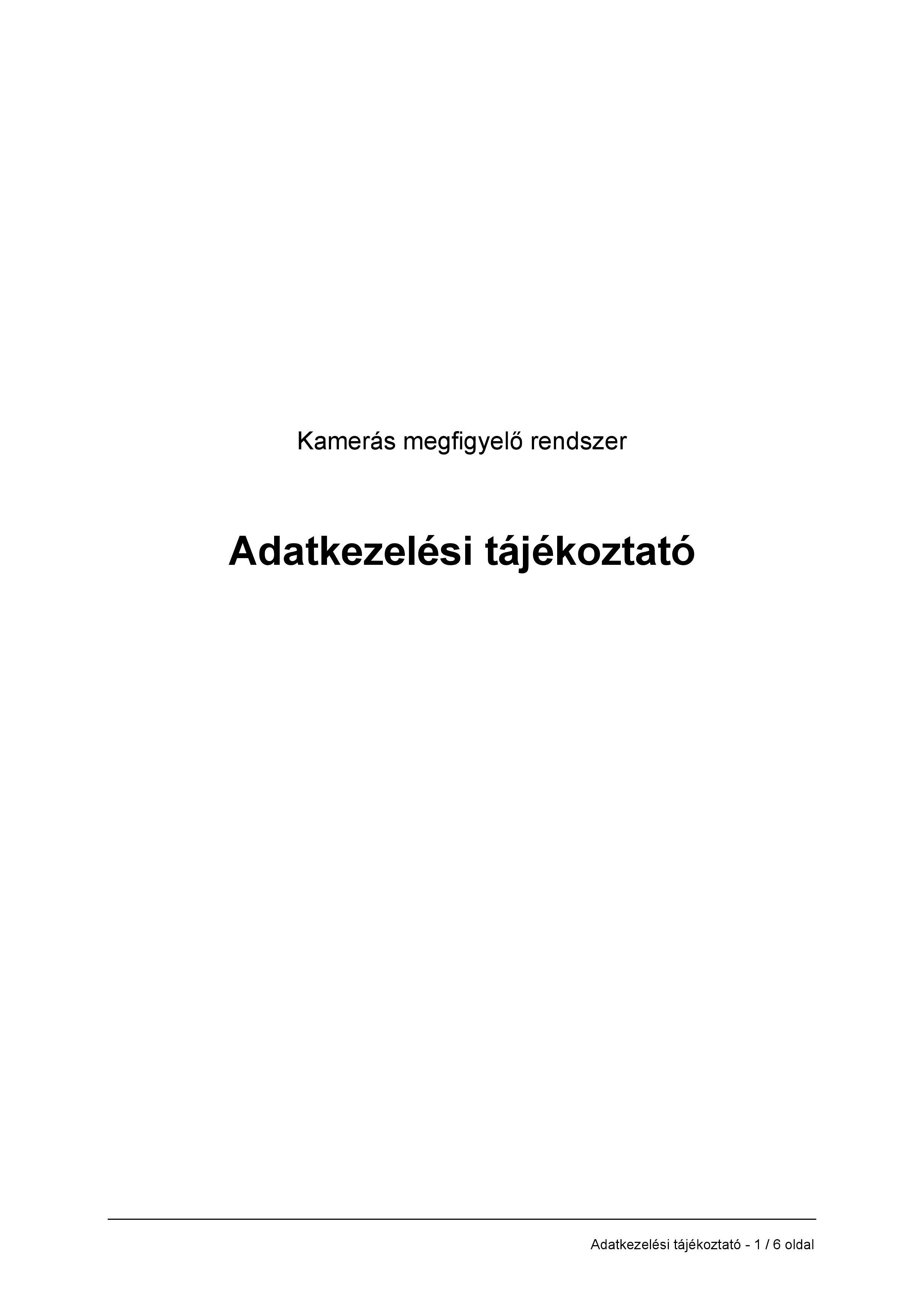 7e8e77c18a Adatkezelési Tájékoztató Minta KAMERÁS Megfigyelő Rendszerhez ...